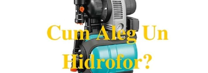 Cum se alege hidroforul?