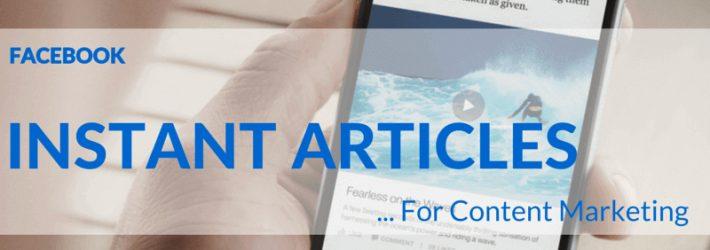 Ce este Facebook Instant Articles?